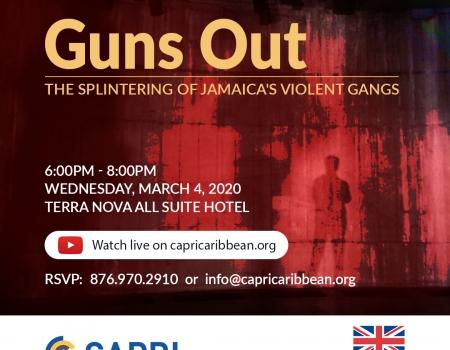 Guns Out: The Splintering of Jamaica's Violent Gangs